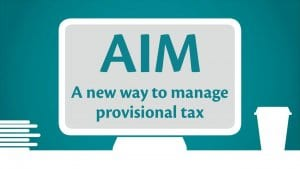 AIM: a new way to manage provisional tax